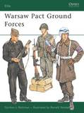 Warsaw Pact Ground Forces by Gordon L. Rottman