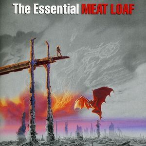Essential Meat Loaf by Meat Loaf