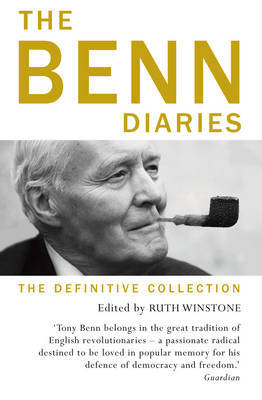 The Benn Diaries by Tony Benn
