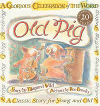 Old Pig by Margaret Wild