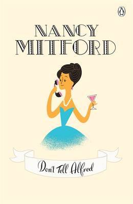 Don't Tell Alfred by Nancy Mitford image