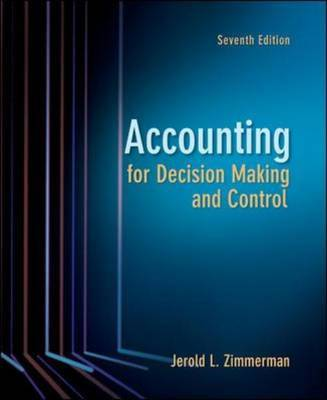 Accounting for Decision Making and Control by Jerold L. Zimmerman image