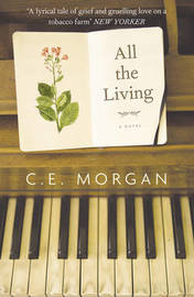 All the Living by C.E. Morgan image