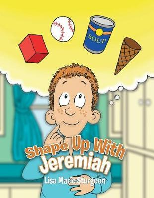 Shape Up with Jeremiah by Lisa Marie Sturgeon image