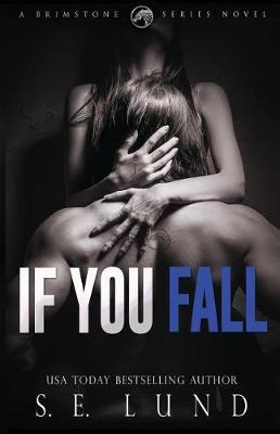 If You Fall by S E Lund