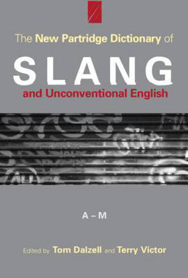 The New Partridge Dictionary of Slang and Unconventional English image