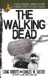 The Walking Dead: a Marine's Story of Vietnam by Craig Roberts image