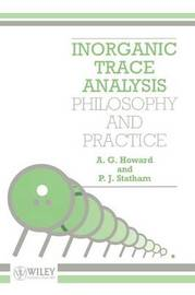 Inorganic Trace Analysis by A.G. Howard