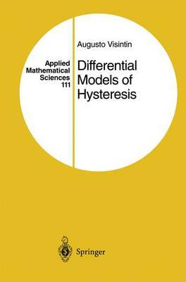 Differential Models of Hysteresis by Augusto Visintin