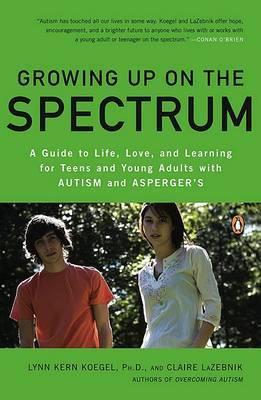 Growing Up on the Spectrum by Lynn Kern Koegel image