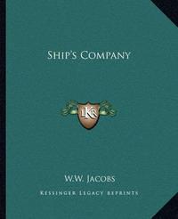 Ship's Company by W.W. Jacobs
