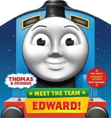 Meet the Team: Edward by Thomas & Friends