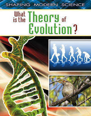 What Is the Theory of Evolution? by Bobbie Kalman image