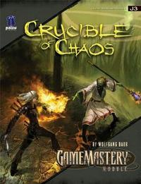 GameMastery Module: Crucible of Chaos by Wolfgang Baur image