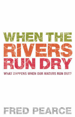 When The Rivers Run Dry image