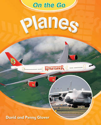 On the Go: Planes by David Glover