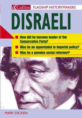 Disraeli by Mary Dicken