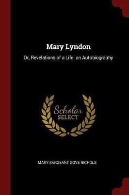 Mary Lyndon by Mary (Sargeant) Gove Nichols image