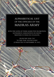 Alphabetical List of the Officers of the Indian Army 1760 to the Year 1834 Madras image