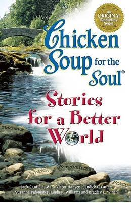 Chicken Soup Stories for a Better World by Jack Canfield image
