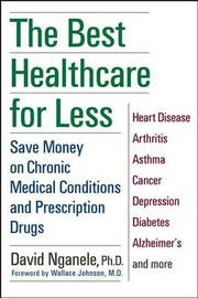 The Best Healthcare for Less by David Nganele