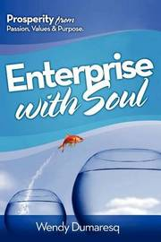 Enterprise with Soul by Wendy Dumaresq