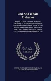 Cod and Whale Fisheries by Thomas Jefferson