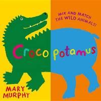 Crocopotamus by Mary Murphy