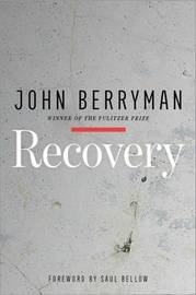 Recovery by John Berryman