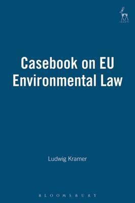 Casebook on EU Environmental Law by Ludwig Kramer image