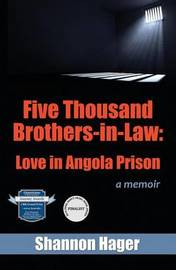 Five Thousand Brothers-In-Law by Shannon Hager