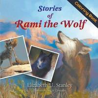 Stories of Rami the Wolf (Coloring Book) by Elizabeth Stanley