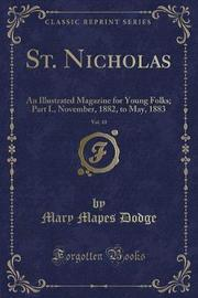 St. Nicholas, Vol. 10 by Mary Mapes Dodge