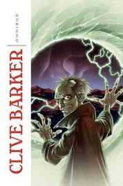 Clive Barker Omnibus by Clive Barker