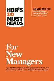 """HBR's 10 Must Reads for New Managers (with bonus article """"How Managers Become Leaders"""" by Michael D. Watkins) (HBR's 10 Must Reads) by Linda A Hill image"""