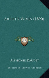 Artist's Wives (1890) by Alphonse Daudet