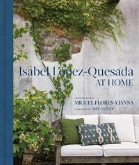 Isabel Lopez-Quesada: At Home by Miguel Flores-Vianna