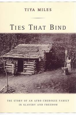 Ties That Bind by Tiya Miles