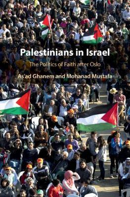 Palestinians in Israel by As'ad Ghanem
