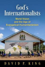 God's Internationalists by David P. King