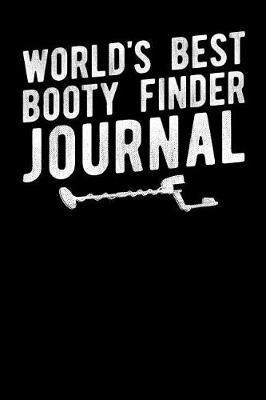 World's Best Booty Finder Journal by Fourth Wall Journals