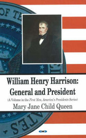 William Henry Harrison by Mary Jane Child Queen image
