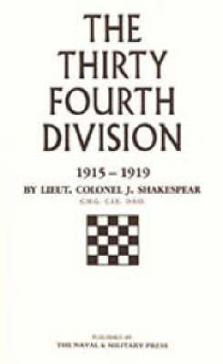 Thirty-fourth Division, 1915-1919 by J. Shakespeare image