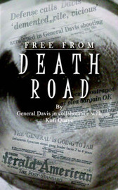 Free from Death Road by Kofi Quaye