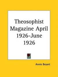 Theosophist Magazine (April 1926-June 1926)