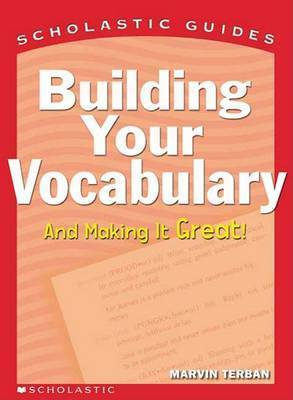 Building Your Vocabulary by Marvin Terban