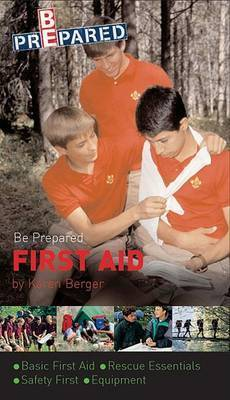 Be Prepared First Aid