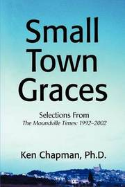 Small Town Graces by PH D Ken Chapman image