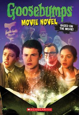 Goosebumps Movie Novel by Rl Stine