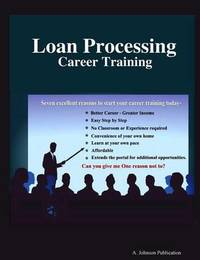 Loan Processing: Career Training by Alex Johnson